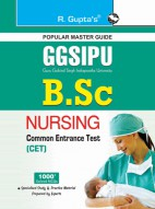 GGSIPU: B.Sc. Nursing Common Entrance Test (CET) Guide