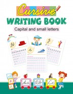 Cursive Writing Book : Capital and Small Letters