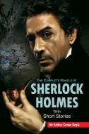 The Complete Novels of Sherlock Holmes (With Short Stories) (2 Vol. Set)