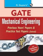 GATE : Mechanical Engineering : Previous Papers & Practice Test Papers (Solved)