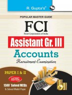 FCI Assistant Grade III (Accounts) Recruitment Exam Guide