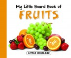 My Little Board Book of Fruits