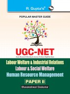 UGC-NET: Labour Welfare & Industrial Relations / Labour & Social Welfare / Human Resource Management (Paper II) Exam Guide