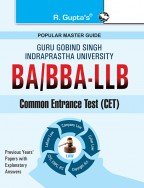 GGSIPU: BA/BBA-LLB Common Entrance Test Guide