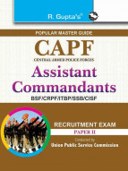 UPSC: CAPF Assistant Commandants Recruitment Exam Guide (Paper-II)