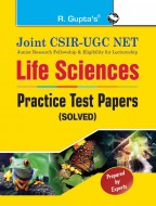 Joint CSIR-UGC NET: Life Sciences - Practice Test Papers (Solved)