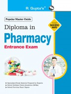 Diploma in Pharmacy Entrance Examination Guide
