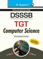 DSSSB: TGT Computer Science Recruitment Exam Guide