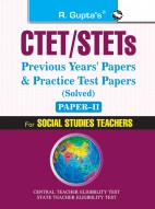 CTET: Previous Years' Papers & Practice Test Papers (Solved) (Paper-II) Social Studies Teachers (Class VI-VIII)