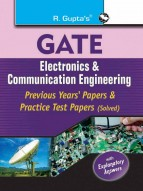 GATE: Electronics & Communication Engineering Previous Papers & Practice Test Papers (Solved)
