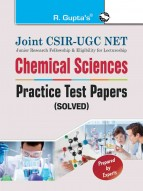 Joint CSIR-UGC NET: Chemical Sciences - Practice Test Papers (Solved)