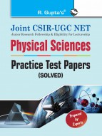 Joint CSIR-UGC NET: Physical Sciences - Practice Test Papers (Solved)