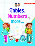 Tables, Numbers & More...