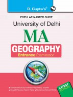 University of Delhi : M.A. (Geography) Entrance Exam Guide
