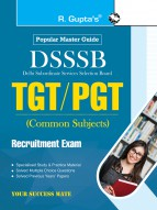 DSSSB: TGT/PGT (Common Subjects) Recruitment Exam Guide