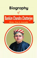 Biography of Bankim Chandra Chatterjee: Writer, Poet & Journalist
