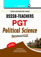 DSSSB: Teachers PGT Political Science Recruitment Exam Guide