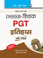DSSSB: Teachers PGT History Recruitment Exam Guide