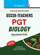 DSSSB: Teachers PGT Biology Recruitment Exam Guide