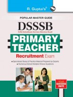 DSSSB: Primary Teacher Exam Guide