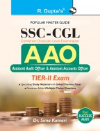 SSC-CGL: (AAO) Finance and Economics (TIER–II) (Paper-IV) for Assistant Audit/Accounts Officer Exam Guide
