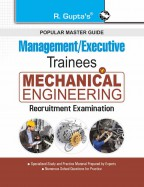 Management/Executive Trainees : Mechanical Engineering Recruitment Exam Guide