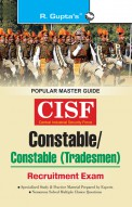 CISF: Constable/Constable (Tradesmen) Exam Guide