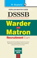 DSSSB: Warder and Matron Recruitment Exam Guide