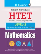 HTET (TGT) Trained Graduate Teacher (Level-2) Mathematics (Class VI to VIII) Exam Guide