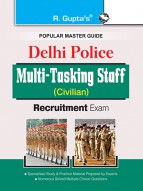 Delhi Police: Multi-Tasking Staff (Civilian) Recruitment Exam Guide
