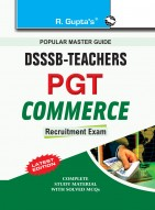 DSSSB: Teachers PGT Commerce Recruitment Exam Guide
