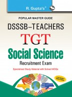 DSSSB: Teachers TGT Social Science Exam Guide