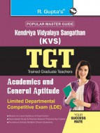 KVS: TGT (LDE) Academics and General Aptitude Exam Guide