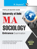Delhi University: MA Sociology Entrance Exam Guide