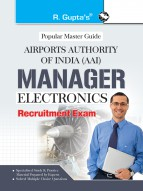 AAI (Airports Authority of India): Manager (Electronics) Recruitment Exam Guide