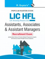 LIC HFL (LIC Housing Finance Ltd.) Assistants, Associates & Assistant Managers Recruitment Exam Guide