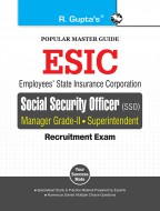 ESIC (SSO) Manager (Grade-II) & Superintendent (Preliminary & Main) Recruitment Exam Guide