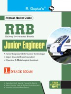 RRB: Junior Engineer (JE-IT/Depot Material Superintendent/Chemical & Metallurgical Assistant) 1st-Stage Recruitment Exam Guide