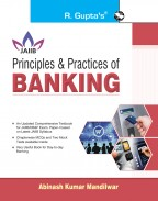 Principles & Practices of Banking: for JAIIB and Diploma in Banking & Finance Examination