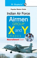 Indian Air Force: Airmen (Group 'X' and 'Y' Trades) Recruitment Exam Guide