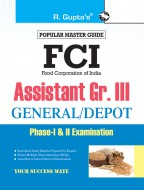 FCI Assistant Grade III (General Depot) Phase-I & II Recruitment Exam Guide