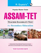 Assam TET (Teacher Eligibility Test) for Secondary Education Exam Guide