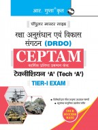 DRDO: CEPTAM Technician 'A' (Tech 'A') Tier-I Exam Guide