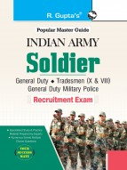 Indian Army: Soldier (General Duty/Tradesman X & VIII/General Duty Military Police) (Male & Female) Recruitment Exam Guide