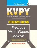 KVPY: Stream-SB/SX Examination Previous Years' Papers (Solved) for 1st Year UG Program/Class XII