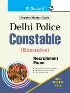 Delhi Police Constable (Executive) Recruitment Exam (SSC) Guide