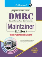 DMRC: Maintainer (Fitter) Recruitment Exam Guide