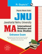 JNU: MA (International Relations and Area Studies) Entrance Exam Guide