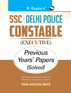 SSC: Delhi Police Constable (Executive) Previous Years' Papers (Solved)