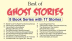 Best of Ghost Stories—8 Book Series with 17 Stories